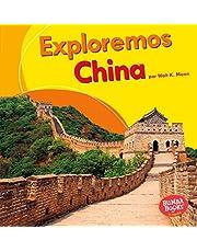 Exploremos China (Let's Explore China) (Bumba books en espanol: Exploremos países / Let's Explore Countries)