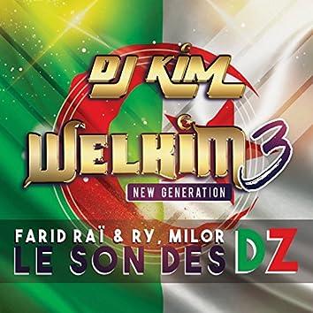 Le son des DZ (feat. Farid Raï, Ry, Milor)