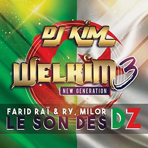 DJ Kim feat. Farid Raï, Ry & Milor