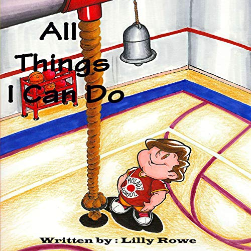All Things I Can Do Audiobook By Lilly Rowe cover art