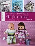 Nouveaux vêtements de poupées : Couture et crochet