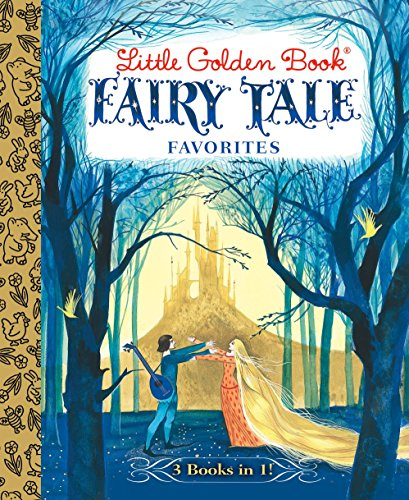 Fairy Tale Favorites: 3 Books in 1!