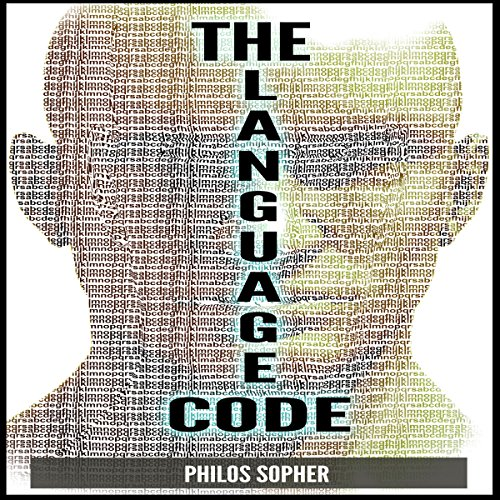 The Language Code: How to Stop Anxiety, Worry, Fear, Stress and Depression cover art