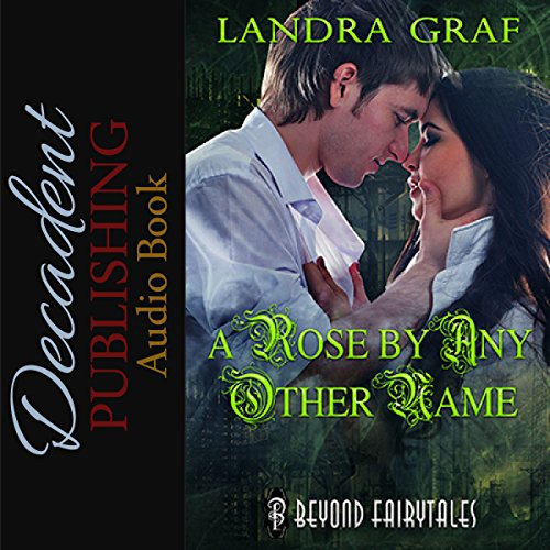 A Rose by Any Other Name audiobook cover art