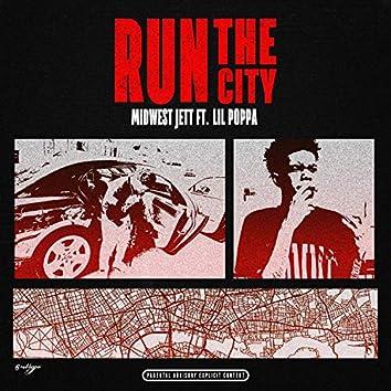 Run the City (feat. Lil Poppa)