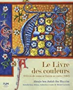 Le Livre des couleurs - O livro de como se fazem as cores (1462) d'Abraao Ben Judah ibn Hayyim