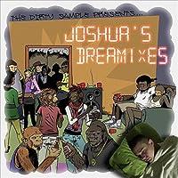Joshua's Dreamixes