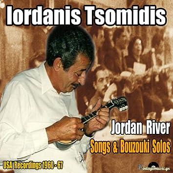 Jordan River,  Songs & Bouzouki Solos (USA Recordings1960-67)