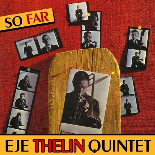 Eje Thelin Quintet & Joel Vandroogenbroeck