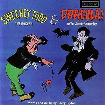 Sweeney Todd / Dracula!