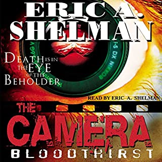 The Camera: Bloodthirst audiobook cover art