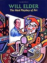Will Elder: The Mad Playboy of Art h/c