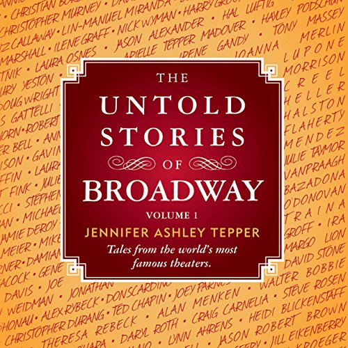The Untold Stories of Broadway audiobook cover art