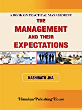The Management and Their Expectations