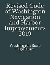 Revised Code of Washington Navigation and Harbor Improvements 2019