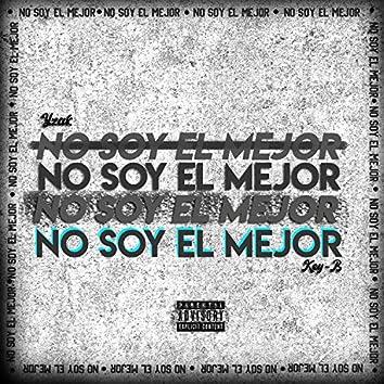 No Soy El Mejor (feat. Key-b)