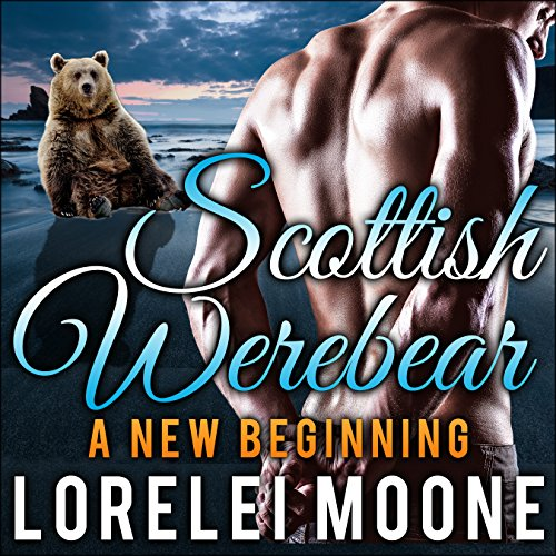 Scottish Werebear: A New Beginning audiobook cover art