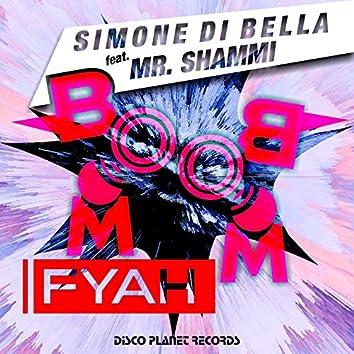 Boom Boom Fyah (feat. Mr. Shammi)