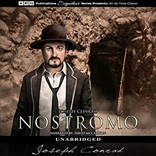 Nostromo                   By:                                                                                                                                 Joseph Conrad                               Narrated by:                                                                                                                                 David McCallion                      Length: 17 hrs and 24 mins     23 ratings     Overall 4.5