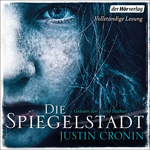 Die Spiegelstadt (Passage-Trilogie 3) audiobook cover art