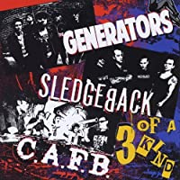 3 of a Kind by Sledgeback & The Generators (2013-05-03)