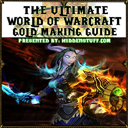 World of Warcraft Gold Making and Farming Locations Guide audiobook cover art