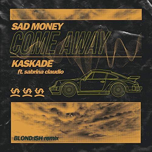 Sad Money & Kaskade feat. Sabrina Claudio