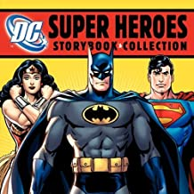 DC Super Heroes Storybook Collection by DC Comics (2012) Hardcover