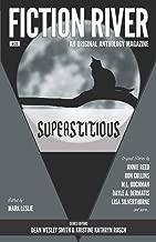 Fiction River: Superstitious (Fiction River: An Original Anthology Magazine)