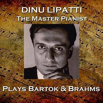 Dinu Lapatti Plays Bartok & Brahms