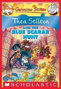 Thea Stilton and the Blue Scarab Hunt (Thea Stilton Graphic Novels Book 11)