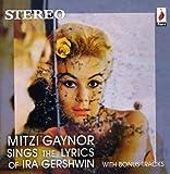 Mitzi Gaynor Sings the Lyrics of