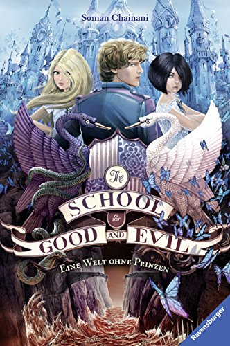 The School for Good and Evil 2: Eine Welt ohne Prinzen (The School for Good & Evil)