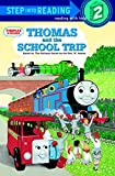 Thomas and the School Trip (Step Into Reading, Step 2 Book)