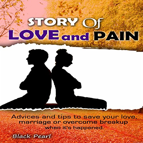 Story of Love and Pain audiobook cover art
