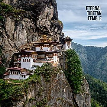 Eternal Tibetan Temple: Tibetan Music for Guided Meditation, Deep Relaxation of Mind & Body
