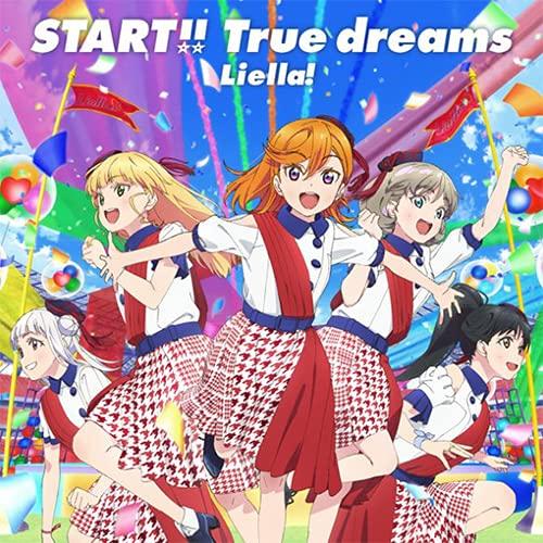 【初回生産分】 ラブライブ!スーパースター!! OP主題歌 START!! True dreams CD Liella! 初回生産分特典OP主題歌&ED主題歌連動オンラインリリースイベント参加申込券/スーパースターシール(全6種よりランダムで1種)