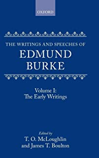 The Writings and Speeches of Edmund Burke: The Early Writings