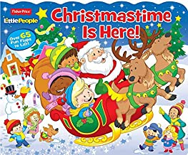Fisher Price Little People Christmastime Is Here!: Over 65 Fun Flaps to Lift!