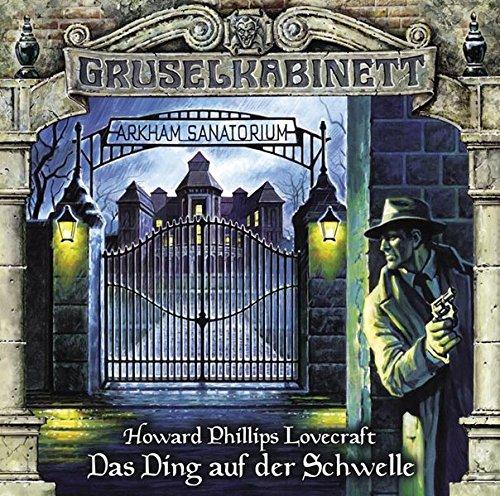 Gruselkabinett - Folge 78: Das Ding auf der Schwelle.