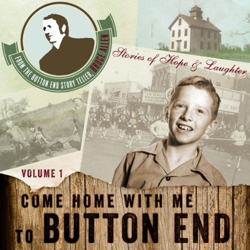 Come Home with me to Button End, Volume 1 audiobook cover art