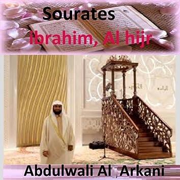 Sourates Ibrahim, Al Hijr (Quran - Coran - Islam)