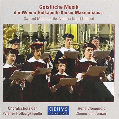 Sacred Music from the Court of Maximilian I / Various