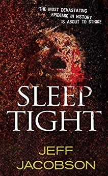 Sleep Tight by [Jeff Jacobson]