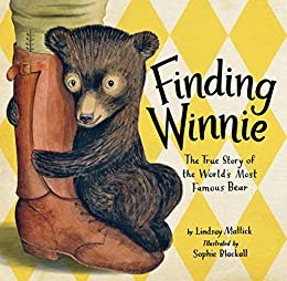 Finding Winnie: The True Story of the World's Most Famous Bear by [Lindsay Mattick, Sophie Blackall]