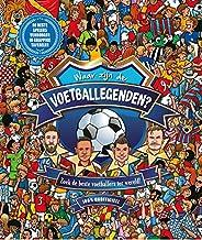 Waar zijn de voetballegenden?: Zoek de beste voetballers ter wereld! 100% onofficieel