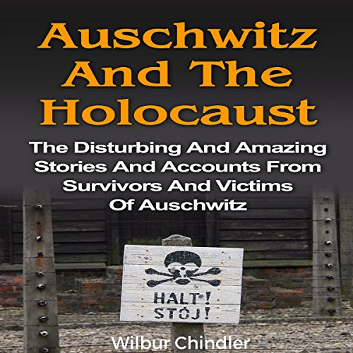 Auschwitz and the Holocaust audiobook cover art