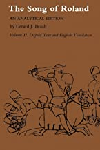 Song of Roland: An Analytical Edition. Vol. II: Oxford Text and English Translation