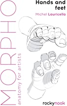 Morpho: Hands and Feet: Anatomy for Artists