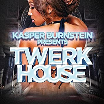 Twerk House, Vol. 1